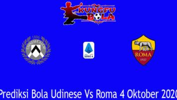 Prediksi Bola Udinese Vs Roma 4 Oktober 2020