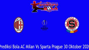 Prediksi Bola AC Milan Vs Sparta Prague 30 Oktober 2020