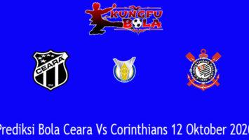 Prediksi Bola Ceara Vs Corinthians 12 Oktober 2020