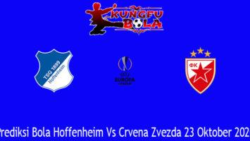 Prediksi Bola Hoffenheim Vs Crvena Zvezda 23 Oktober 2020
