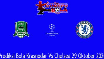 Prediksi Bola Krasnodar Vs Chelsea 29 Oktober 2020