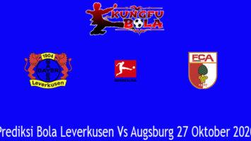 Prediksi Bola Leverkusen Vs Augsburg 27 Oktober 2020