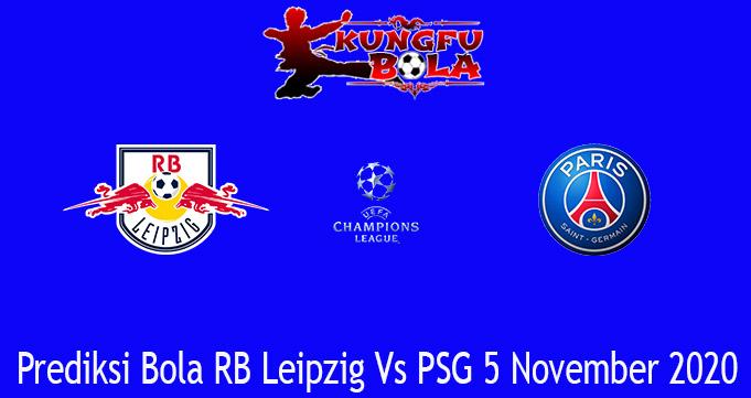 Prediksi Bola RB Leipzig Vs PSG 5 November 2020