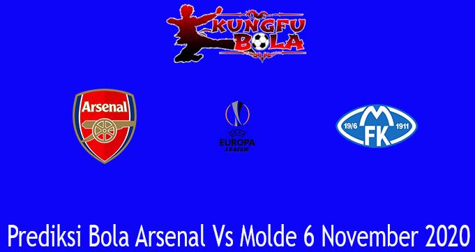 Prediksi Bola Arsenal Vs Molde 6 November 2020