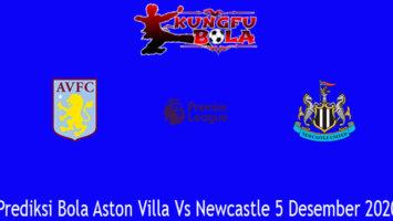 Prediksi Bola Aston Villa Vs Newcastle 5 Desember 2020
