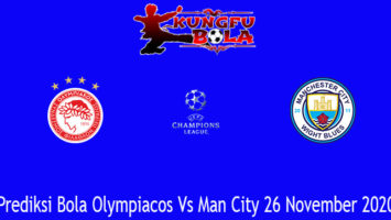 Prediksi Bola Olympiacos Vs Man City 26 November 2020