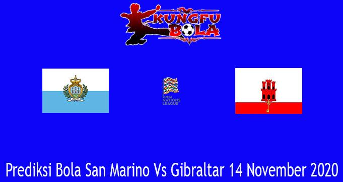 Prediksi Bola San Marino Vs Gibraltar 14 November 2020