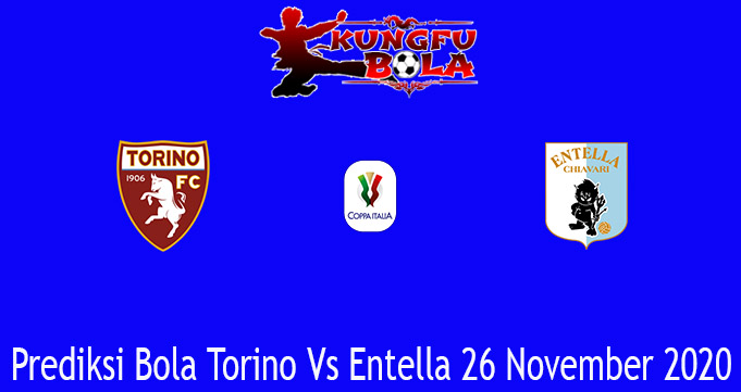 Prediksi Bola Torino Vs Entella 26 November 2020