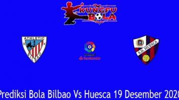 Prediksi Bola Bilbao Vs Huesca 19 Desember 2020