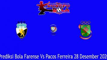 Prediksi Bola Farense Vs Pacos Ferreira 28 Desember 2020