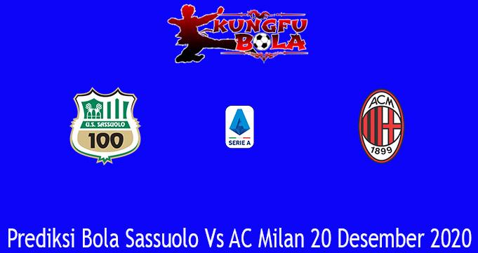 Prediksi Bola Sassuolo Vs AC Milan 20 Desember 2020