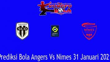 Prediksi Bola Angers Vs Nimes 31 Januari 2021