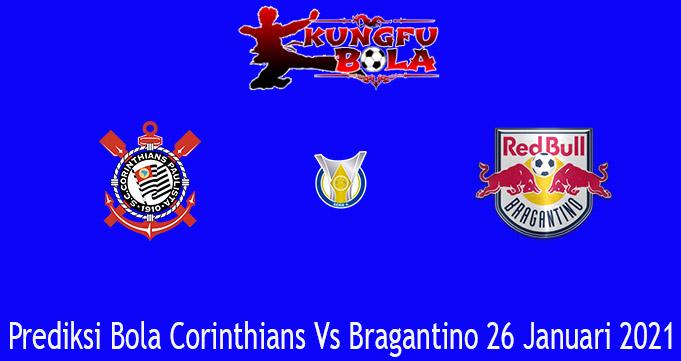 Prediksi Bola Corinthians Vs Bragantino 26 Januari 2021