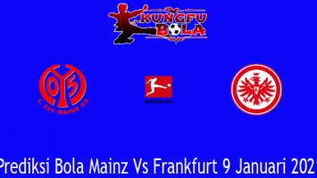 Prediksi Bola Mainz Vs Frankfurt 9 Januari 2021