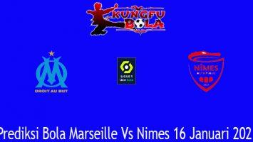 Prediksi Bola Marseille Vs Nimes 16 Januari 2021