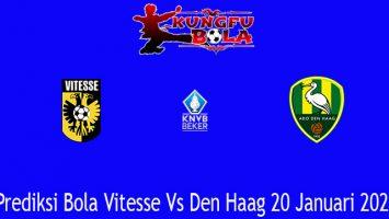 Prediksi Bola Vitesse Vs Den Haag 20 Januari 2021