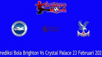 Prediksi Bola Brighton Vs Crystal Palace 23 Februari 2021
