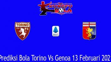 Prediksi Bola Torino Vs Genoa 13 Februari 2021