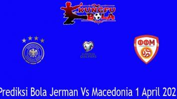 Prediksi Bola Jerman Vs Macedonia 1 April 2021