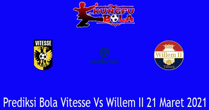 Prediksi Bola Vitesse Vs Willem II 21 Maret 2021