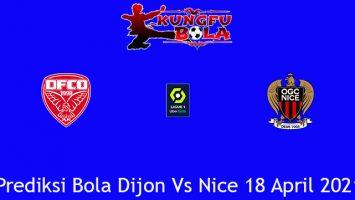 Prediksi Bola Dijon Vs Nice 18 April 2021