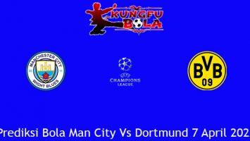 Prediksi Bola Man City Vs Dortmund 7 April 2021
