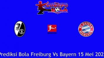Prediksi Bola Freiburg Vs Bayern 15 Mei 2021