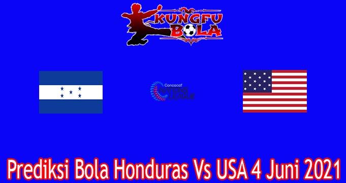 Prediksi Bola Honduras Vs USA 4 Juni 2021