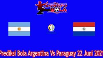 Prediksi Bola Argentina Vs Paraguay 22 Juni 2021