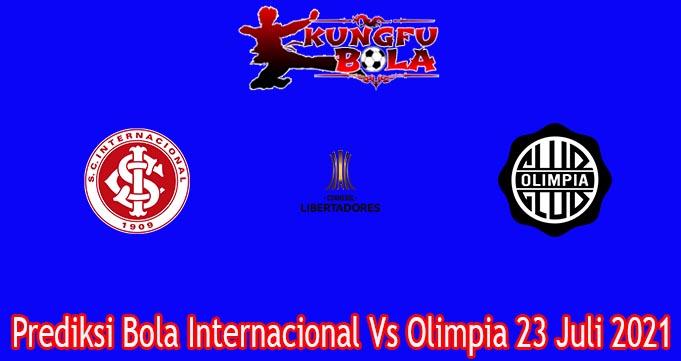Prediksi Bola Internacional Vs Olimpia 23 Juli 2021