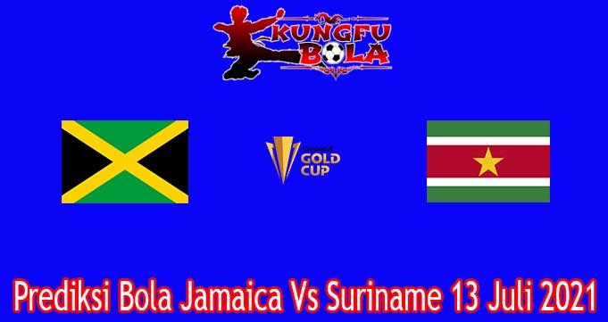Prediksi Bola Jamaica Vs Suriname 13 Juli 2021