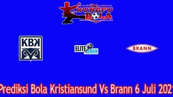 Prediksi Bola Kristiansund Vs Brann 6 Juli 2021