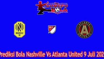 Prediksi Bola Nashville Vs Atlanta United 9 Juli 2021