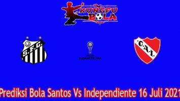 Prediksi Bola Santos Vs Independiente 16 Juli 2021