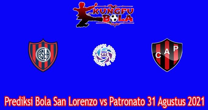 Prediksi Bola San Lorenzo vs Patronato 31 Agustus 2021