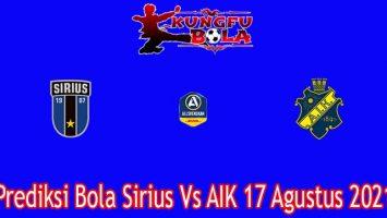 Prediksi Bola Sirius Vs AIK 17 Agustus 2021