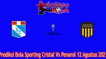Prediksi Bola Sporting Cristal Vs Penarol 12 Agustus 2021
