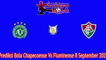 Prediksi Bola Chapecoense Vs Fluminense 8 September 2021