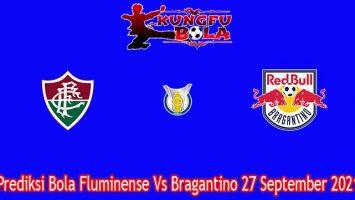 Prediksi Bola Fluminense Vs Bragantino 27 September 2021