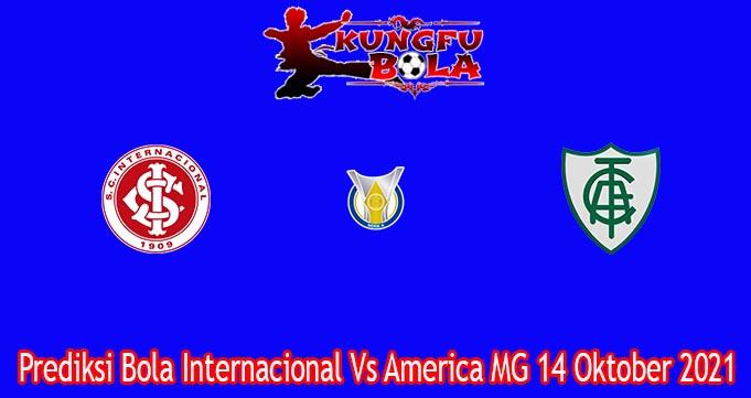 Prediksi Bola Internacional Vs America MG 14 Oktober 2021