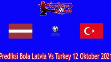 Prediksi Bola Latvia Vs Turkey 12 Oktober 2021