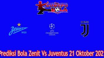 Prediksi Bola Zenit Vs Juventus 21 Oktober 2021